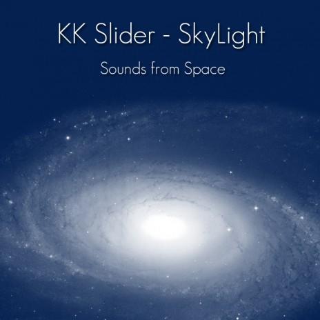 KK Slider / SkyLight - Sounds from Space