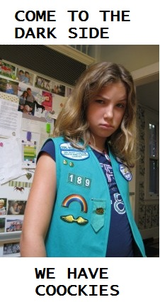 NEVER TRUST GIRL SCOUTS!!!!