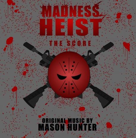 New Madness Heist Bonus Track and Update On Madness Heist Score