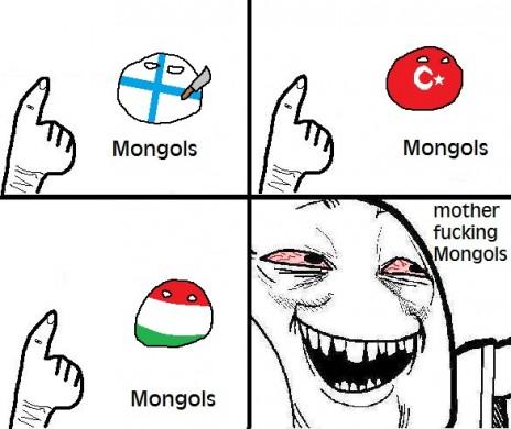 FUCKING MONGOLS