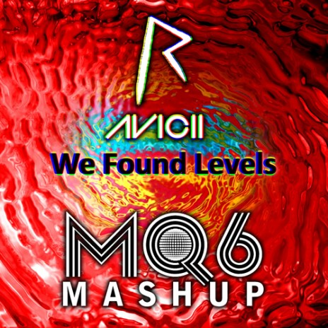 "New Mashup: Rihanna & Avicii - ""We Found Levels"""