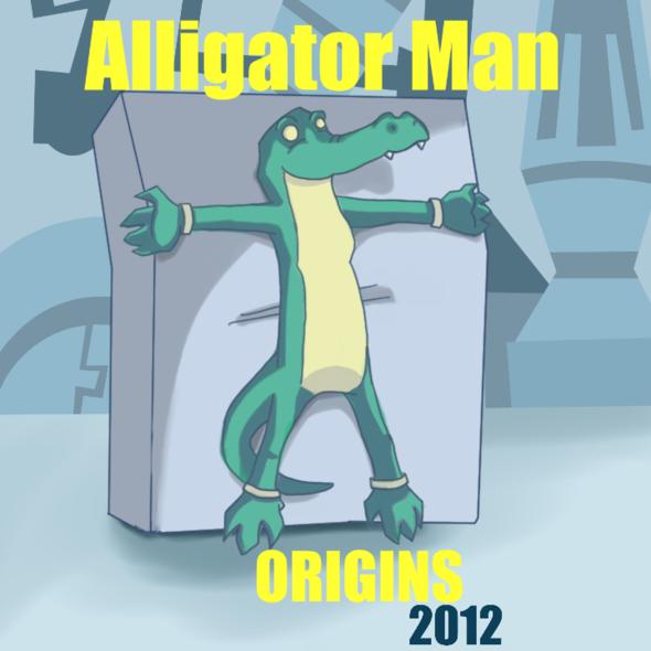 Alligator Man - Origins