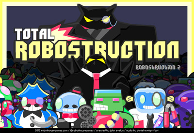 "Trailer for my new game ""Total Robostruction"""