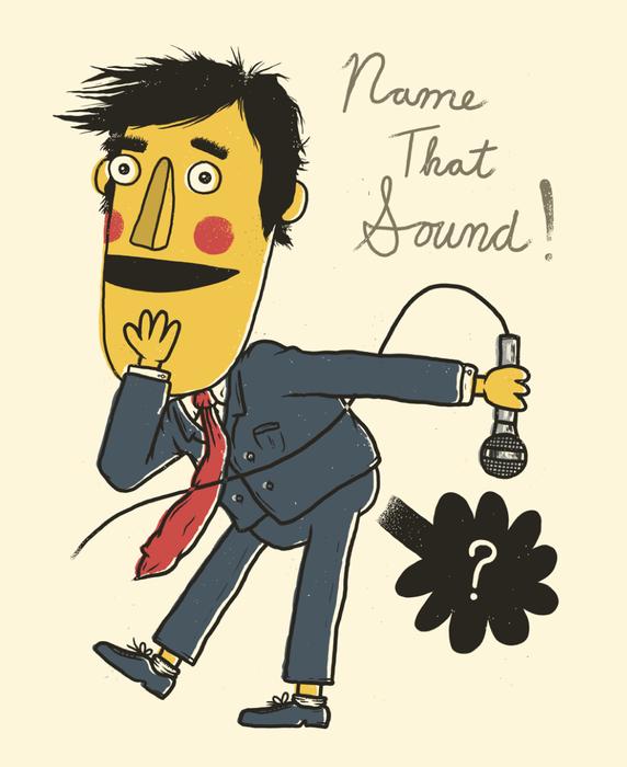 Name That Sound!