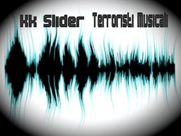 KK Slider \ Terroristi Musicali - Split Album