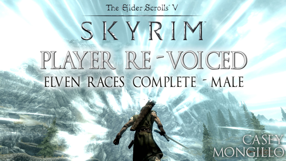 Skyrim: Elven Male Players Re-Voiced!