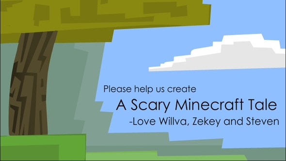 A Scary Minecraft Tale