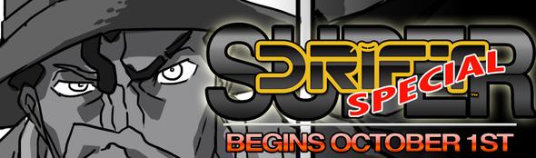 DRIFT SPECIAL Begins October 1st