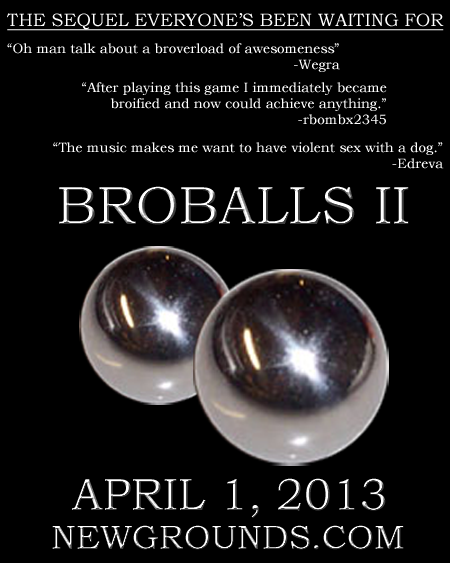 BroBalls is BACK!  (Update: PLAY NOW!!!)
