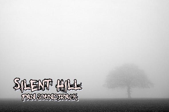 Silent hill Fan SOUNDTRACK!