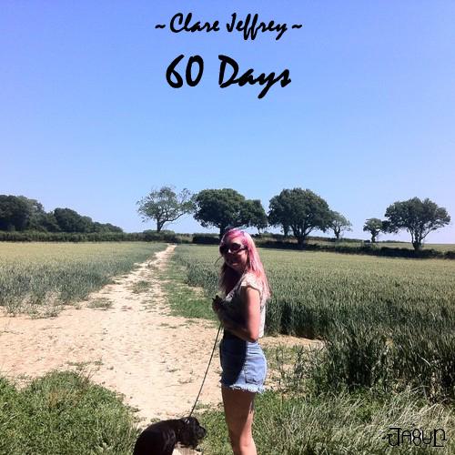 "New Track ""60 Days"" by Clare Jeffrey"
