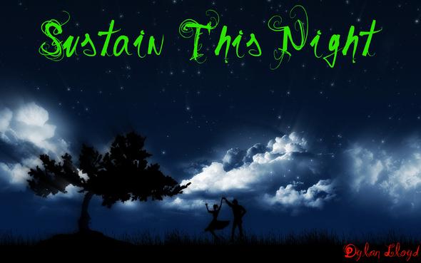 Sustain This Night