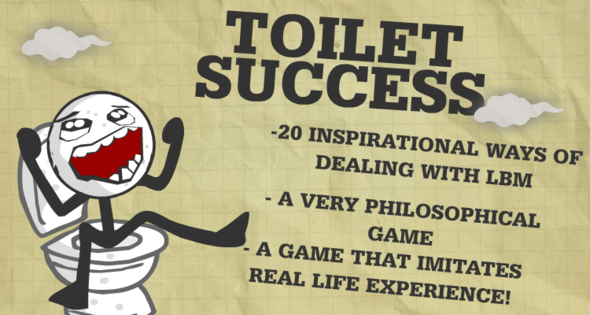 NEW GAME: TOILET SUCCESS!