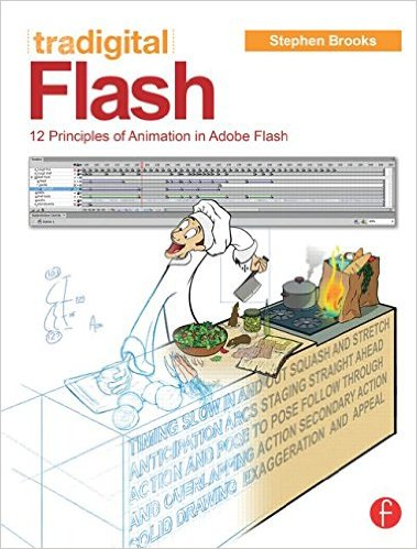tradigital flash 12 principles of animation in adobe flash and animate cc by stephen brooks