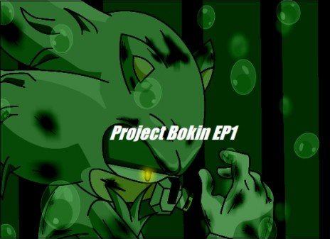 Project Bokin EP 1 in Development!