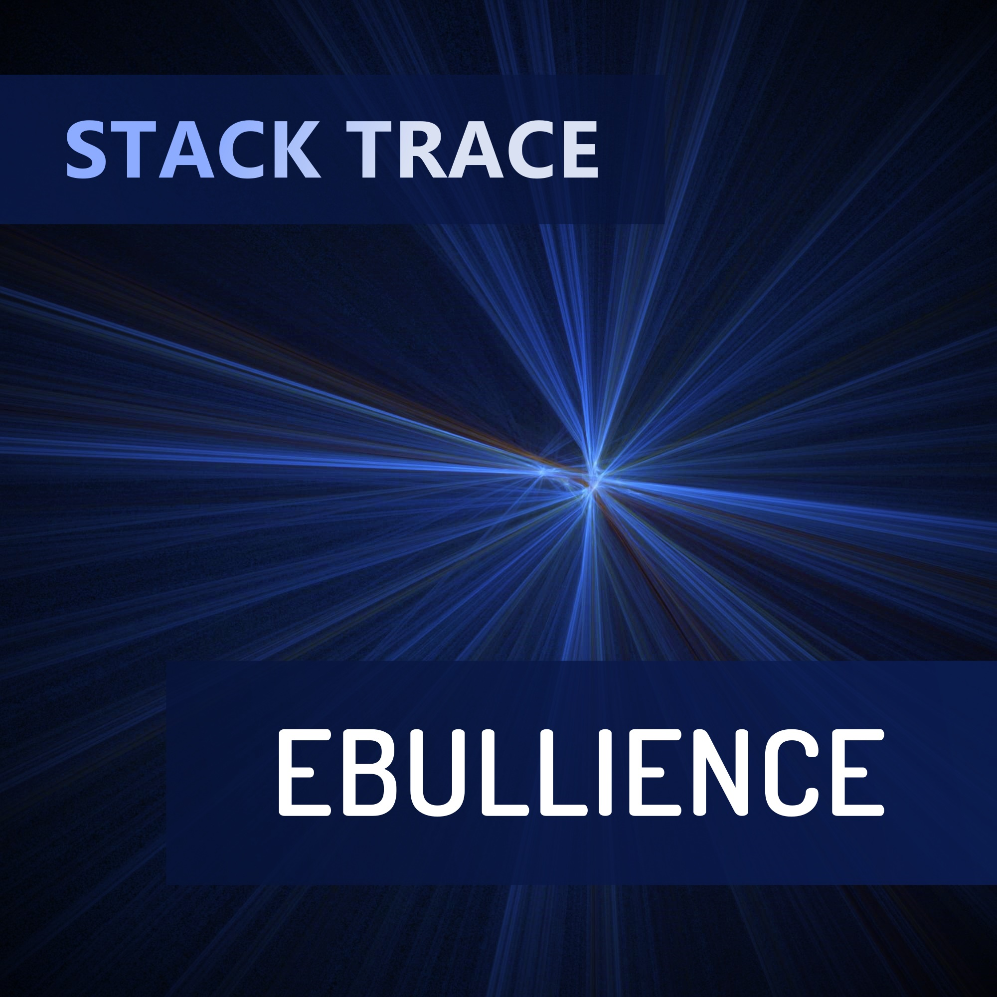 Stack Trace - Ebullience album art